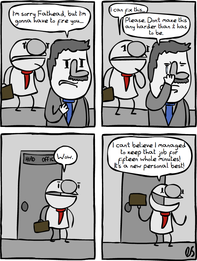 Fathead gets a Job [Part 5]